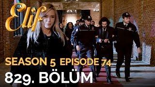 Elif 829. Bölüm  Season 5 Episode 74