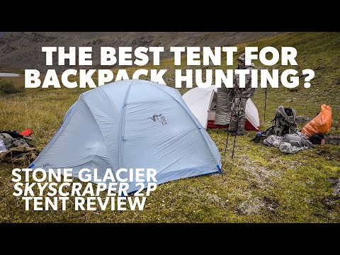 Stone Glacier Skyscraper 2P Tent Review - Gear Geek - The Mountain Project