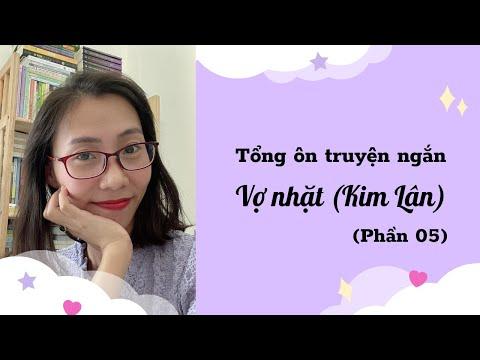 """Tổng ôn truyện ngắn """"Vợ nhặt"""" (Phần 05) - Cô Trần Thùy Dương"""