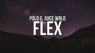 Polo G - Flex (Lyrics) ft. Juice WRLD
