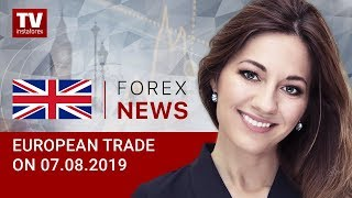 InstaForex tv news: 07.08.2019: EUR retreats, GBP remains flat (EUR, USD, GBP, GOLD)