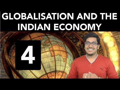 Economics: Globalisation and the Indian Economy (Part 4)