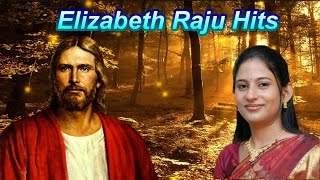 Malayalam christian devotional songs | Elizabeth Raju hits |christian devotional songs malayalam