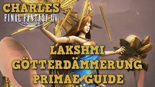 FFXIV 4.0 - Lakshmi Götterdämmerung  Primae-Guide / Deutsch German