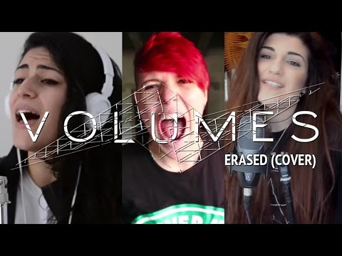 VOLUMES – Erased (Cover by Lauren Babic, K Enagonio & Christina Rotondo)