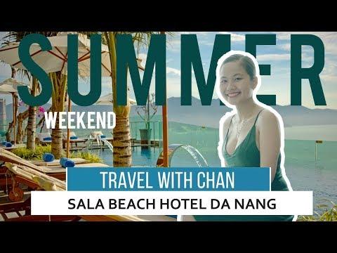 THIÊN ĐƯỜNG HẠ GIỚI   SALA BEACH HOTEL DANANG   REVIEW DA NANG   TRAVEL WITH CHAN 2019