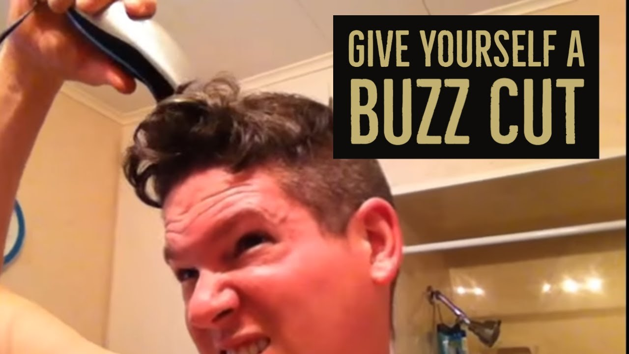 How To Give Yourself A Buzz Cut Youtube