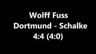 Wolff Fuss kommentiert Dortmund gegen Schalke - 4:4
