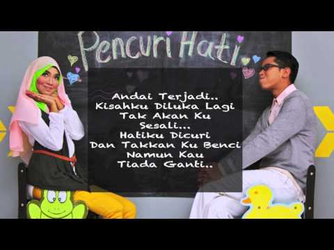 Pencuri Hati by Shazroul Fazlie & Adzrin Adzhar (Full Song HD with Lyrics)