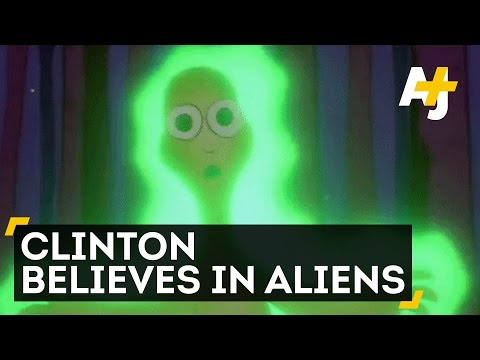 Does Hillary Clinton Believe in...UFOs?