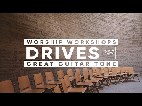 How To Get A Great Guitar Tone - Drives