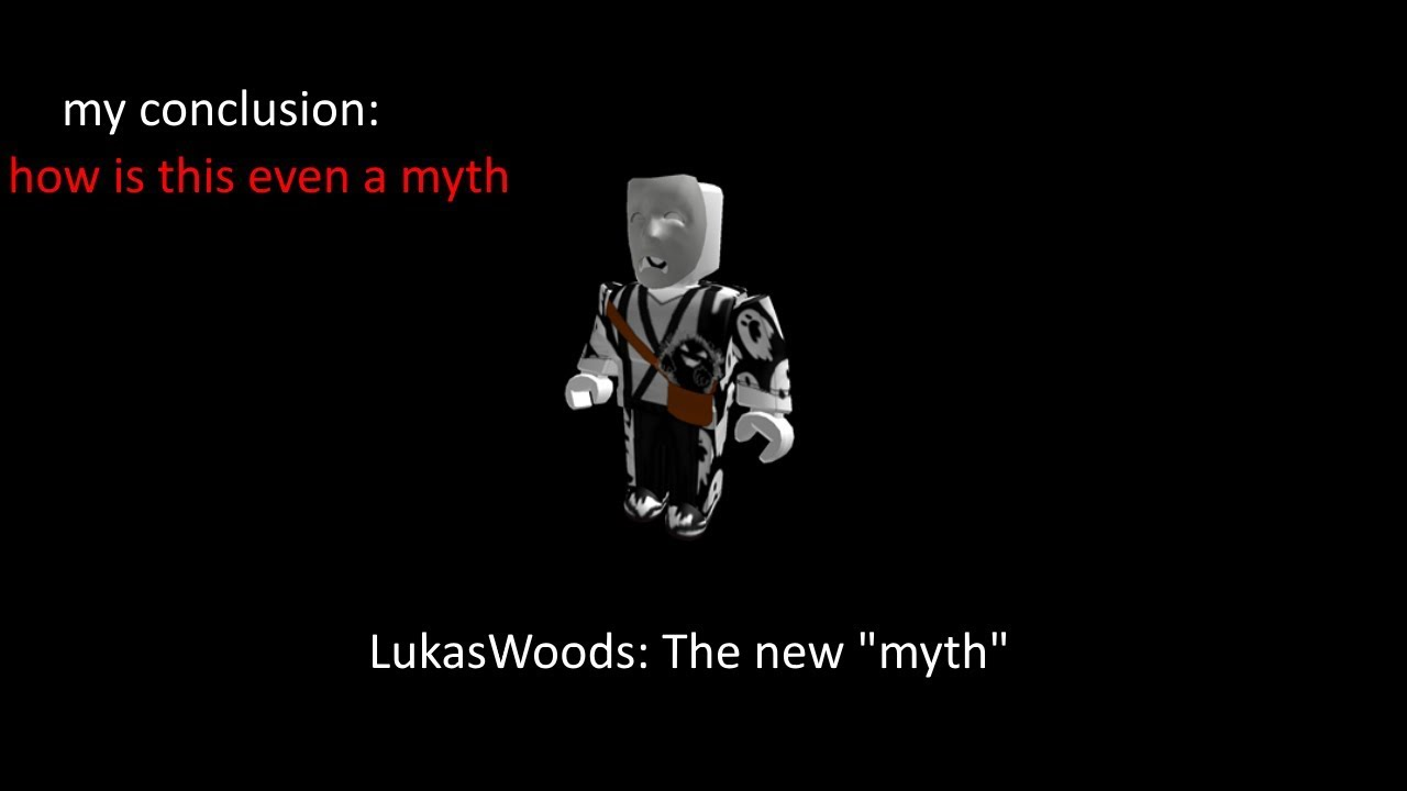 Lukas Woods, the newest `myth`