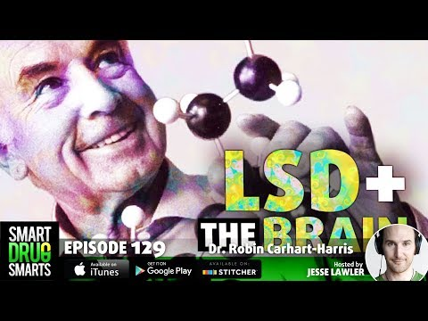 Episode 129- LSD With Dr. Robin Carhart-Harris