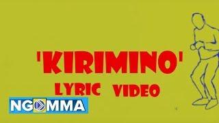 Kirimino - NellyTheGoon (Official lyric video)