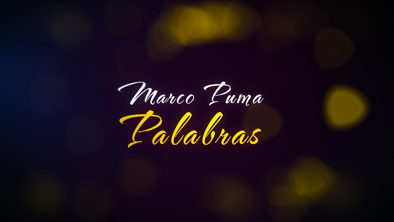 Marco Puma - Palabras (Official Lyric Video) - YouTube