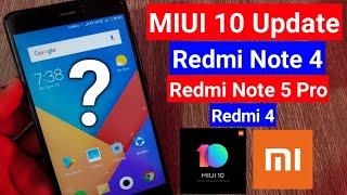 MIUI 10 Update for Redmi Note 4,Redmi Note 5 Pro,Redmi 4 & MIUI 10 Update for all Xiaomi Mobiles
