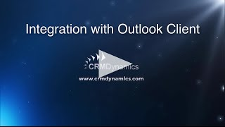 Integrating Outlook Client with Microsoft Dynamics CRM(, 2016-06-15T19:39:44.000Z)