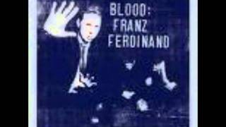 Franz Ferdinand - Feeling kind of anxious
