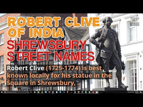 Robert Clive of India's Story - Shrewsbury Street Name Origins