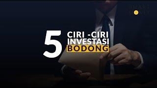 5 Ciri-ciri Investasi Bodong