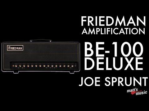 Matt's Music Center - Friedman Amplification BE-100 Deluxe - Joe Sprunt