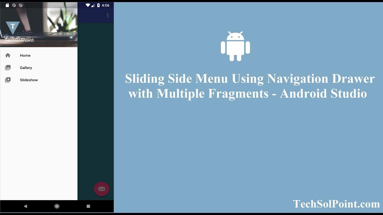 Sliding Side Menu Using Navigation Drawer with Multiple Fragments