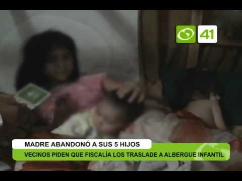 Madre Abandonó A Sus 5 Hijos Youtube