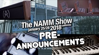 NAMM 2018 Pre-Announcements - News and Leaks!