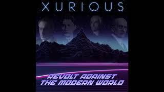 The Best Of Synthwave: Xurious - Revolt Against The Modern World (FULL ALBUM - 432 Hz)