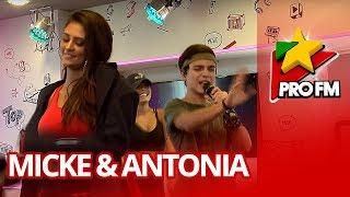 Micke feat. Antonia - El Amor ProFM LIVE Session