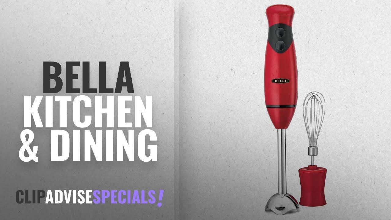 10 Best Selling BELLA Kitchen & Dining [2018 ]: BELLA Hand Immersion  Blender with Whisk Attachment,