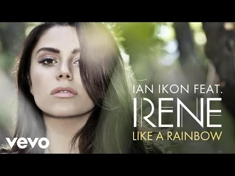Ian Ikon - Like a Rainbow ft. Irene