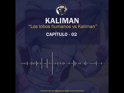 Kaliman vs Los Lobos Humanos - Capítulo 2