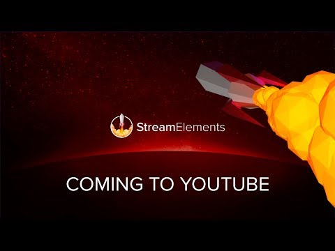 StreamElements is coming to YouTube