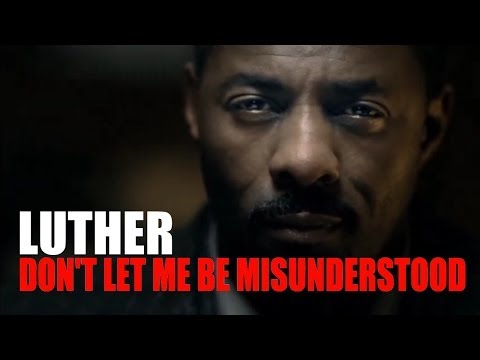 Don't Let Me Be Misunderstood - Luther