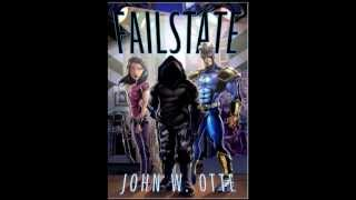 Failstate Book Trailer: Center Stage