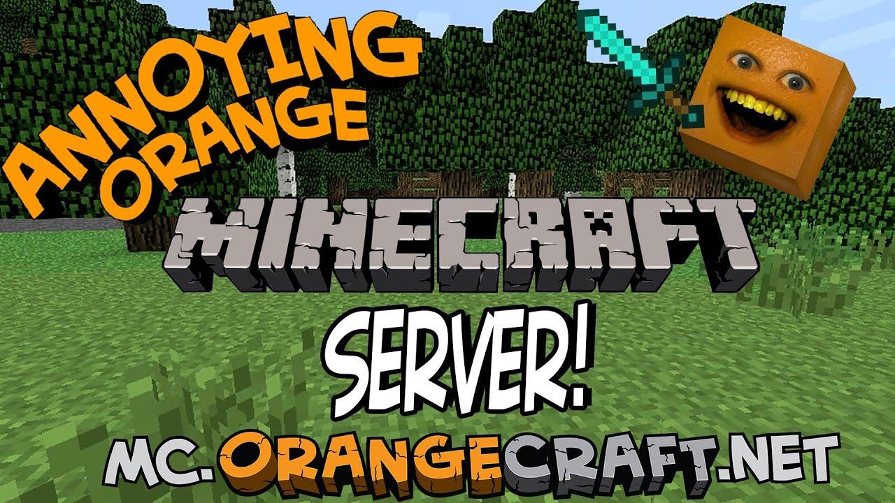ORANGECRAFT The Annoying Orange Minecraft Server YouTube
