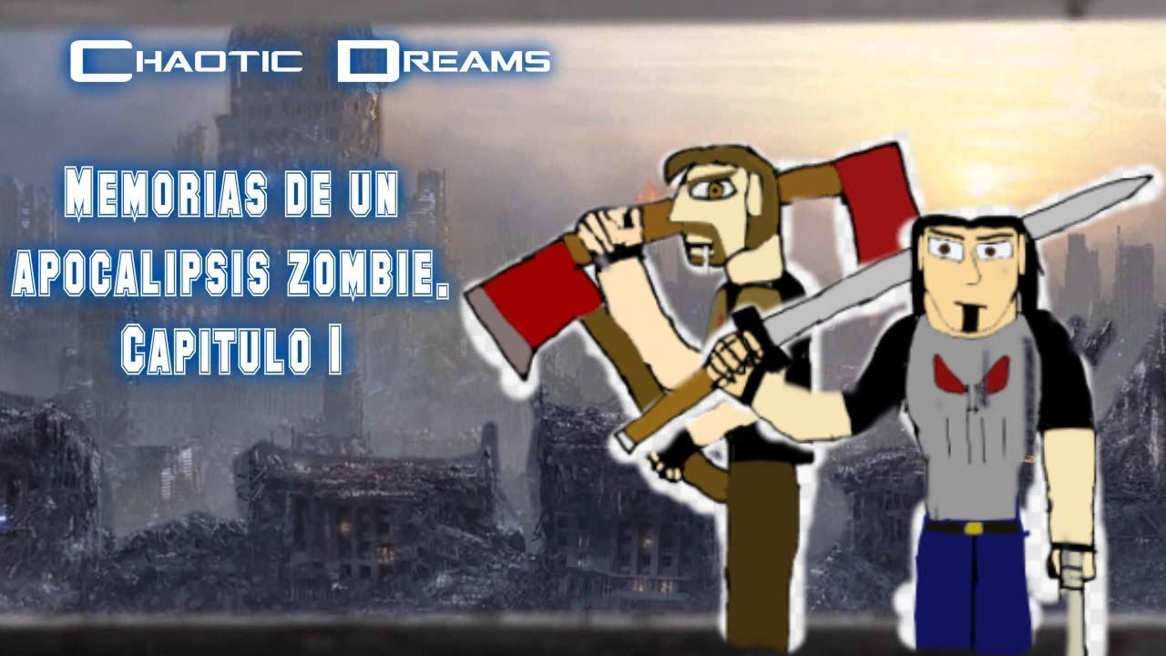 Chaotic Dreams Memorias de un Apocalipsis Zombie Capitulo 1 Zona de Supervivencia,La prueba del guer