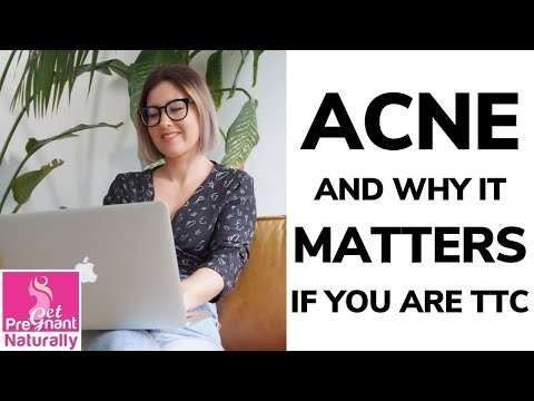 Get Pregnant Naturally: Acne and Why it Matters If You Are TTC