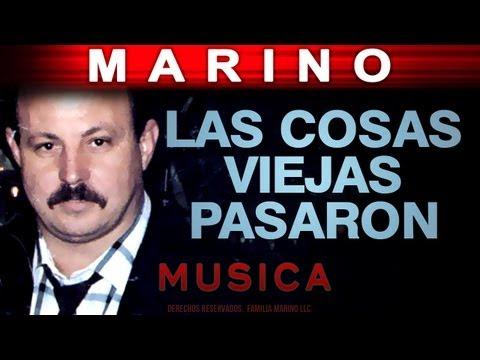 Marino - Las Cosas Viejas Pasaron (musica)
