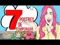 IDEAS DE TEMPORADA!! 7 POSTRES para divertirte con LA FAMILIA o para GANAR DINERO en tu PÁGINA WEB