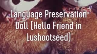 Language Preservation Talking Doll