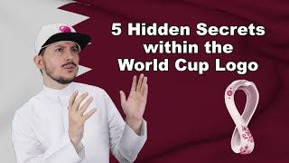 5 hidden secrets within the FIFA World Cup Qatar 2022 Logo