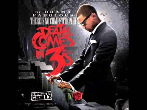 Fabolous - Got That Work (Track 9) There is No Competition 3 [Death Comes in 3's] **HOT NEW**