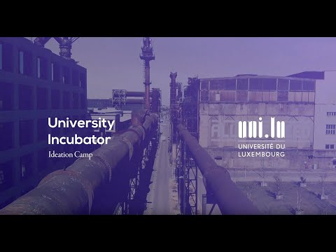 Luxembourg's startup ecosystem - University of Luxembourg Incubator S02E01