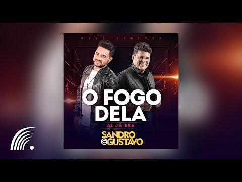 Sandro e Gustavo - O Fogo Dela - Single