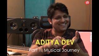 My musical journey and experiences | Aditya Dev || S08 E01 || converSAtions | SudeepAudio.com