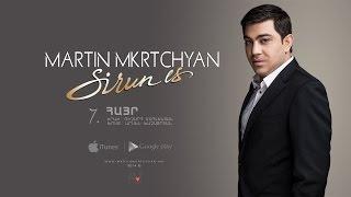 "Martin Mkrtchyan - Hayr (""Sirun es"" CD)"