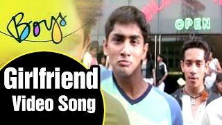 Girlfriend Video Song  Boys Tamil Movie  Siddharth  Genelia  Bharath  Shankar  Ar Rahman