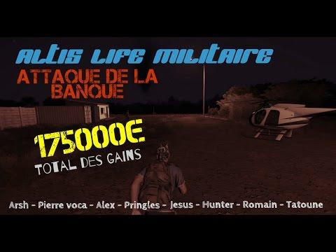 Arma 3   Altis life militaire   RP   Attaque de la banque   B.w.S